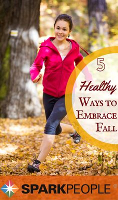 5 Healthy Ways to Embrace Fall. Think about getting fit for fall! | via @SparkPeople