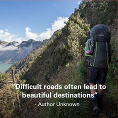 "Monday Motivational: ""Difficult roads often lead to beautiful destinations."" - Author Unknown"