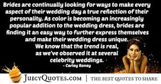 Bridal Dress Quote - (With Picture) - Pia Beautiful Bride Quotes, Engagement Speech, Bridal Quotes, Dress Quotes, Perfection Quotes, Jokes Quotes, Unique Dresses, Celebrity Weddings, Picture Quotes
