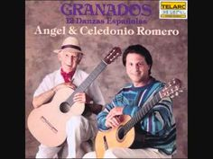 ♥ Angel and Celedonio Romero - Enrique Granados: 12 Danzas Españolas - Spanish Dance No 2 ... this gorgeous duo guitar transcription of the original piano work is an all-time favorite recording! - YouTube