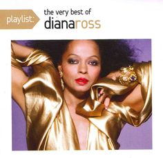 Diana Ross - Playlist: The Very Best of Diana Ross