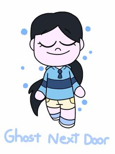 Chibi Goosebumps — Hannah Fairchild/Ghost Next Door From: The Ghost Next Door Evil: 0/10 Favorite Catch Phrase: So, you're the new neighbor?