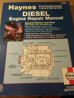Haynes Techbook Diesel Engine Repair Manual GM Ford 10330 Truck Van Car Auto