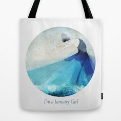 I'm a January girl Tote Bag by Dotiee - $22.00