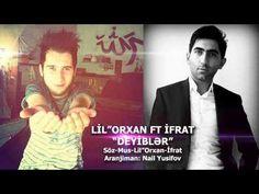 Lil''Orxan & Ifrat-Deyibler (2014) - YouTube