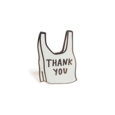 """A classic """"thank you"""" shopping bag, and very tiny homage to Alanis Morissette, who just fucking gets it, you know"""