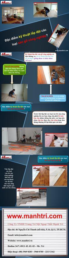 Các loại sàn gỗ công nghiệp hiện nay rất được ưa chuộng và được nhiều quan tâm tìm hiểu, nhất là về kỹ thuật lắp đặt nhiều người vẫn thường tự hỏi là kỹ thuật lắp đặt sàn gỗ công nghiệp có khó không, so với kỹ thuật lắp đặt sàn gỗ tự nhiên giống nhau và khác nhau chỗ nào?  http://manhtri.vn/dac-diem-ky-thuat-lap-dat-cac-loai-san-go-cong-nghiep-24610.html