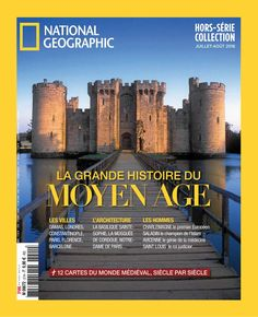 National Geographic France - Hors Série - Collection - N° 21 - Juillet-Août 2016