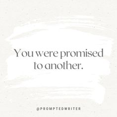 You were promised to another. #writingprompt #writersblock #amwriting #writerscommunity #instawriting #spilledthoughts #writingislife #christianfiction #christianwriters #fictionwriter #writerslife #aspiringwriter #promptedtowrite #acfwcommunity #writingprompts #amwritingya #quotes Story Starters, You Are My Favorite, Writing Prompts, Writer, Memories, Quotes, Life, Instagram, Future