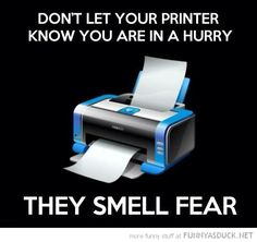 Same thing for the copiers at work