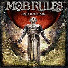 Mob Rules - Tales From Beyond (2016)