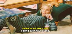 "Phoebe Buffay's 27 Best Lines On ""Friends"" Good but I can think of even better ones !"