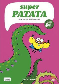 Super Pataca : o desquite do doutor malévolo / guión e debuxos Artur Laperla ; Louis Armstrong, Humor Grafico, Cartoon, Comics, Fictional Characters, Amazon, Products, Authors, New Adventures