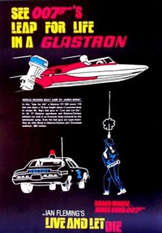 james bond glastron boats | In the movie Live and Let Die (1974), James Bond uses a Glastron GT150 ...