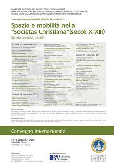 """MedioEvo Weblog: Spazio e mobilità nella """"Societas Christiana"""" (secoli X-XIII), convegno a Brescia"""
