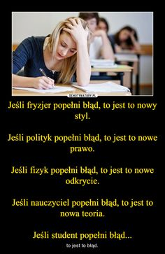 – to jest to błąd. Wtf Funny, Funny Cute, Funny Lyrics, Polish Memes, Weekend Humor, Stupid Quotes, Funny Mems, Reaction Pictures, Best Memes