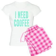 I NEED COFFEE Women's Light Pajamas