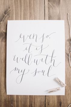It Is Well with My Soul Calligraphy Print by ParrisChicBoutique