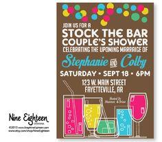 Stock The Bar, Couple's Shower invitation. SUCH a cute idea!