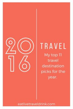 From 3 continents and countless cities - I picked my 11 top travel destinations from the year.