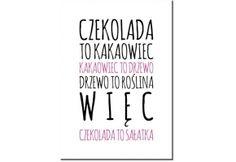 Obraz Cytat Czekolada - newmedia-art.pl