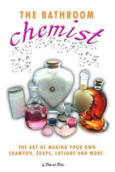 The Bathroom Chemist by Deborah Dolen