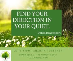 My Story of Anxiety - Coach Delisa Marianne Williamson, Coping Skills, Listening To You, Anxiety, Finding Yourself, Join, Let It Be, Group, Motivation