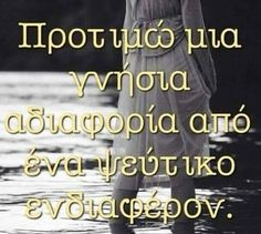 Φωτογραφία του Frixos ToAtomo. Unique Quotes, Clever Quotes, Inspirational Quotes, Aesthetic Movies, Greek Quotes, Food For Thought, Words Quotes, Picture Quotes, Philosophy