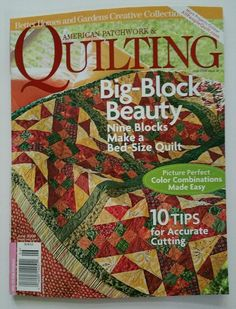 American Patchwork & Quilting Magazine June 2008 Big Block Beauty Bed Size Quilt #AmericanPatchworkQuiltingMagazine