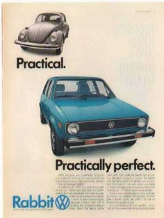 Volkswagen Rabbit Car – Blue (1977) My first car...it was a diesel & belched blue smoke on cold days. I loved it. :)
