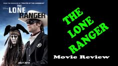 Lone Ranger - Movie Review