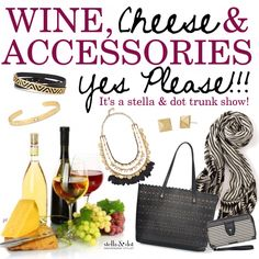 Wine, cheese accessories trunk show stella dot yes please Fall 2015 http://www.stelladot.com/andreapowell