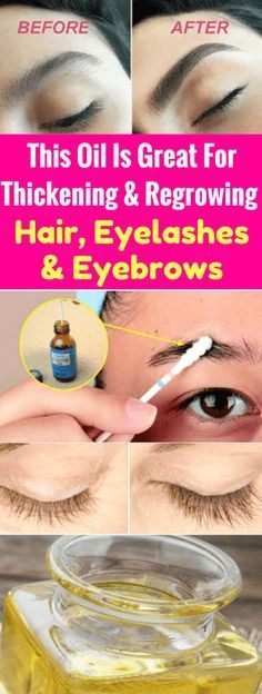 Castor Oil Is Great For Thickening And Regrowing Hair, Eyelashes, And Eyebrows – healthycatcher #regrowhair