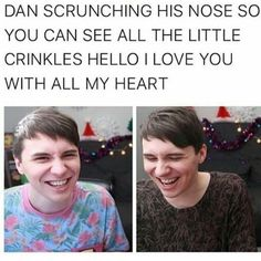HE'S SUCH A BEAUTIFUL TOL MEME OMFG I LOVE YOU DAN