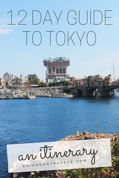 12 Day Guide to Exploring Tokyo: A Tokyo Itinerary For a Memorable Experience