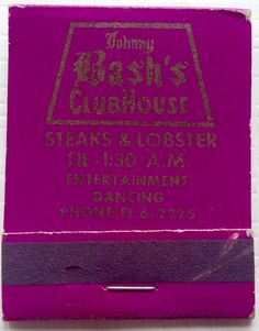 Johnny Bash's Clubhouse #frontstriker #matchbook - To design & order your business' own logo #matches GoTo GetMatches.com