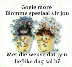 Photo by Sherrie Uknow Simply Life, Afrikaanse Quotes, Goeie Nag, Goeie More, Glitter Pictures, Love You Very Much, Good Morning Wishes, Friends Forever, Friendship Quotes