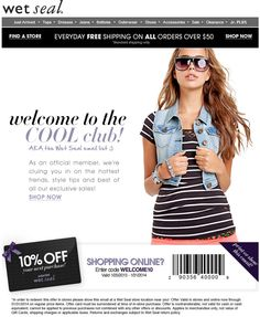 Extra 50% Off Sitewide + Free Shipping at Wet Seal Start making purchases using this coupon code and enjoy great savings. Shop right away and get Extra 50% Off Sitewide + Free Shipping at Wet Seal.