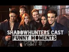 Shadowhunters Cast Funny Moments Part 3 - YouTube