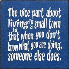 ... Quotes About Small Town Living ...