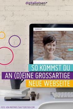 digitallotsen Blogartikel: So bekommst Du (D)eine großartige neue Webseite  Du kennst das: Du möchtest einenDesignauftrag für Deine neue Webseitevergeben und der Webdesigner fragt Dich, in welche Richtung das Ganze gehen soll. Oder er gestaltet viele tolle Sachen, aber eben nicht das, was Du Dir vorgestellt hast. Du brauchst Inspiration!Wo guckst Du? Klar: Du schaust Dir die Konkurrenz an. Oftmals hat die aber auch keine glänzenden Designs. Außerdem möchtest Du Dich abheben. Affiliate Marketing, E-mail Marketing, Content Marketing, Online Marketing, Social Media Marketing, Make Money Online, How To Make Money, Seo Online, Web Design