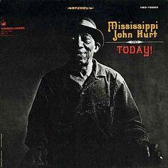 Mississippi John Hurt Today – Knick Knack Records