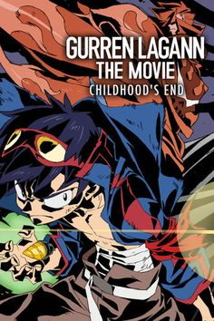 Gurren Lagann the Movie: Childhood's End - Hiroyuki...: Gurren Lagann the Movie: Childhood's End - Hiroyuki Imaishi |… #Independent