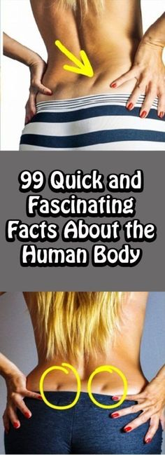 """The human body is a weird and wonderful thing. Most """"facts lists"""" out there are full of myths, misconceptions, or just plain made-up facts... #99QuickAndFascinatingFactsAboutTheHumanBody"""