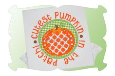 Cutest Pumpkin In The Patch 2 Applique