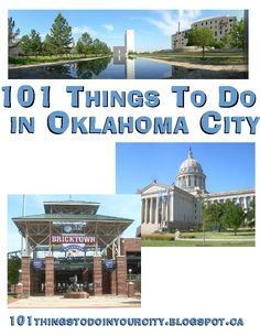 101 things to do in Oklahoma City - The FamilyNow Sun. Sadly I have only done 14 of these...and I lived there 4 years...