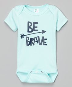 This max & lilly tees Mint 'Be Brave' Bodysuit - Infant by max & lilly tees is perfect! #zulilyfinds