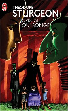 LU/DONE Cristal qui songe (The Dreaming Jewels) - Theodore Sturgeon