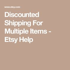 Discounted Shipping For Multiple Items - Etsy Help