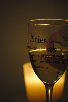 Aries wine glass. For in depth info on Aries personality & characteristics go to http://www.buildingbeautifulsouls.com/zodiac-signs/western-zodiac/aries-star-sign-traits-personality-characteristics/